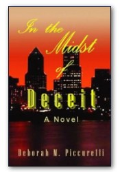 In the Midst of Deceit